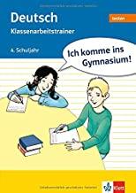 Ich komme ins Gymnasium! Deutsch 4. Klasse. Klassenarbeitstrainer: Mit Lösungsheft und Elternratgeber